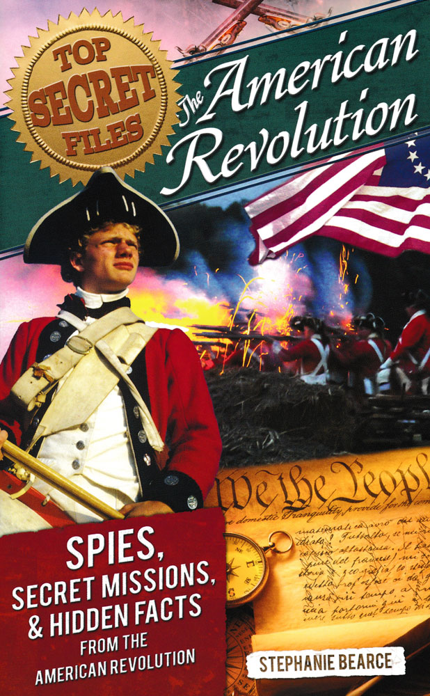 Top Secret Files: The American Revolution Book