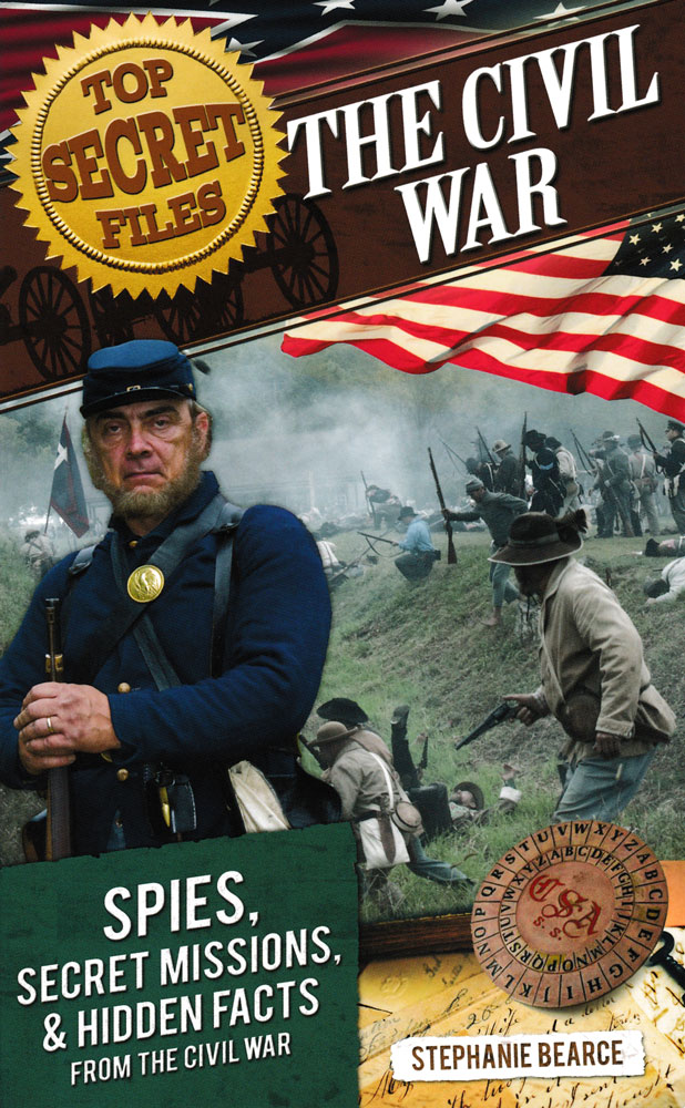 Top Secret Files: The Civil War Book