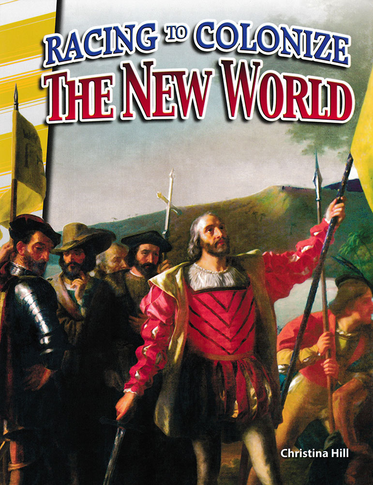 Racing to Colonize the New World Reader - Racing to Colonize the New World Reader - Print Book
