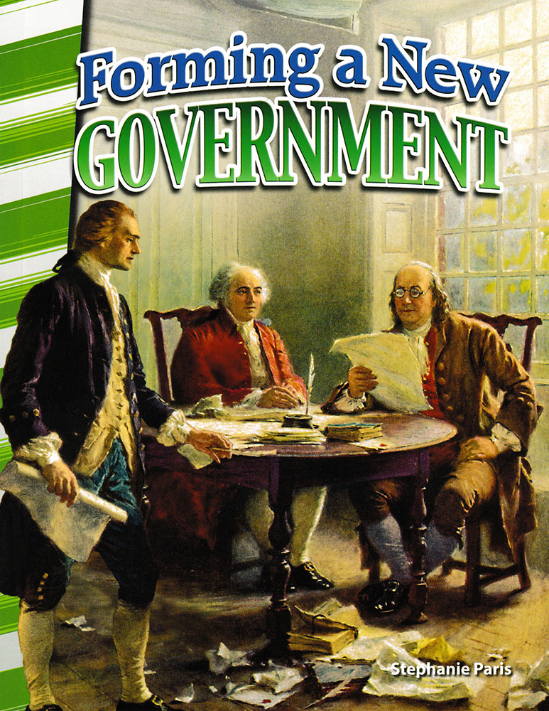 Forming a New Government Reader - Forming a New Government Reader - Print Book