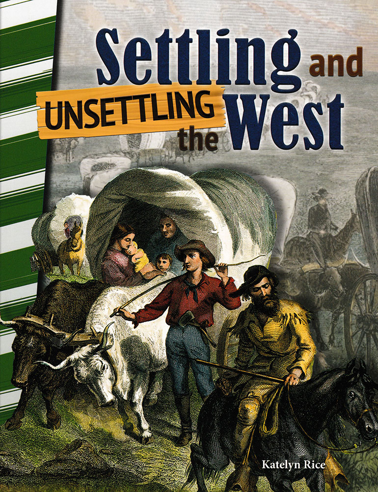 Settling and Unsettling the West Reader - Settling and Unsettling the West Reader - Print Book