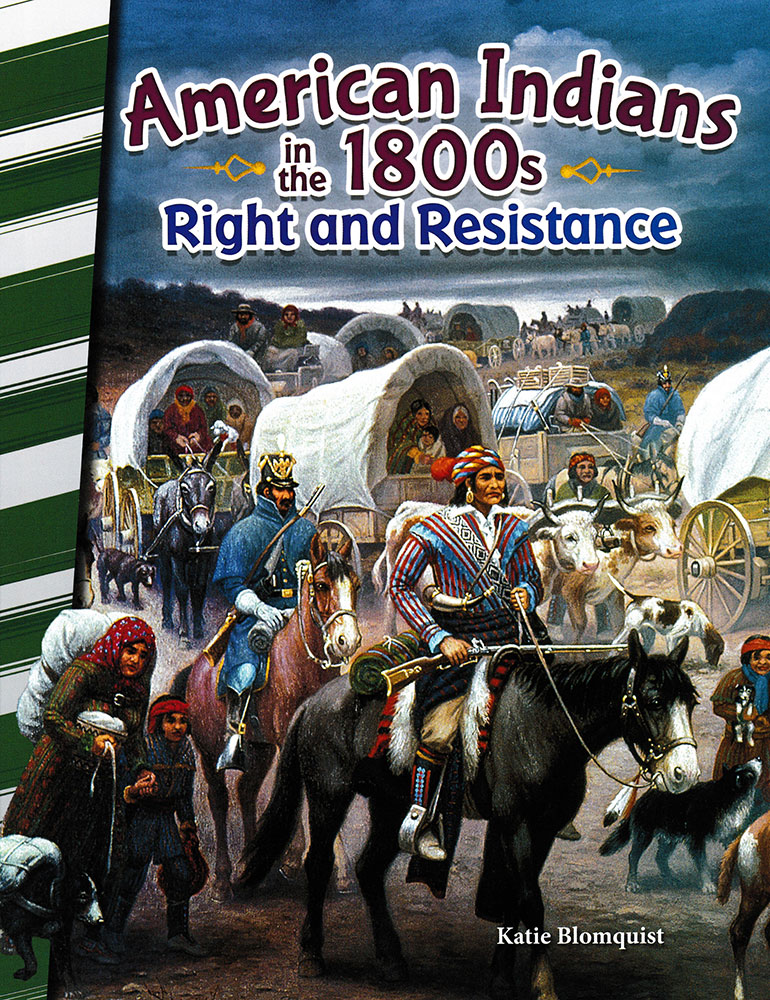 American Indians in the 1800s: Right and Resistance Reader