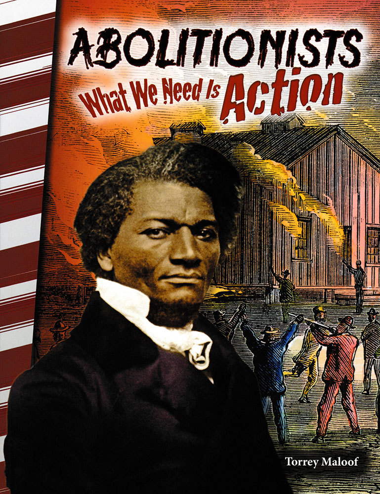 Abolitionists: What We Need Is Action Reader - Abolitionists: What We Need Is Action Reader - Print Book