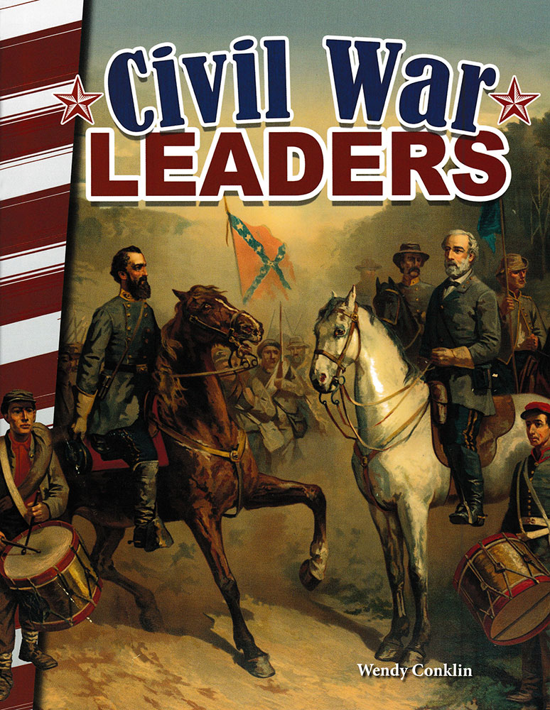 Civil War Leaders Reader