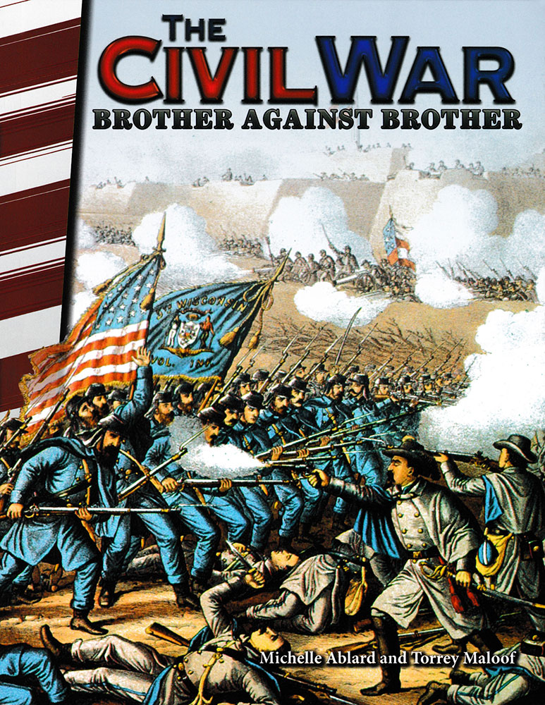 The Civil War: Brother Against Brother Reader - The Civil War: Brother Against Brother Reader - Print Book