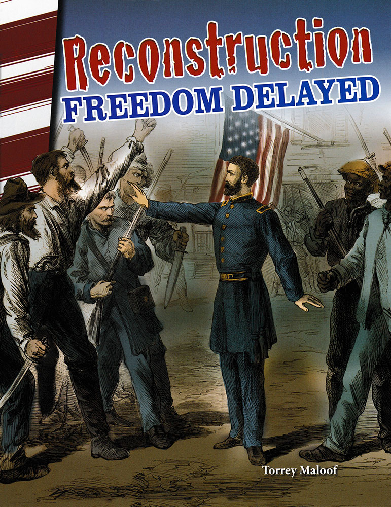 Reconstruction: Freedom Delayed Reader - Reconstruction: Freedom Delayed Reader - Print Book