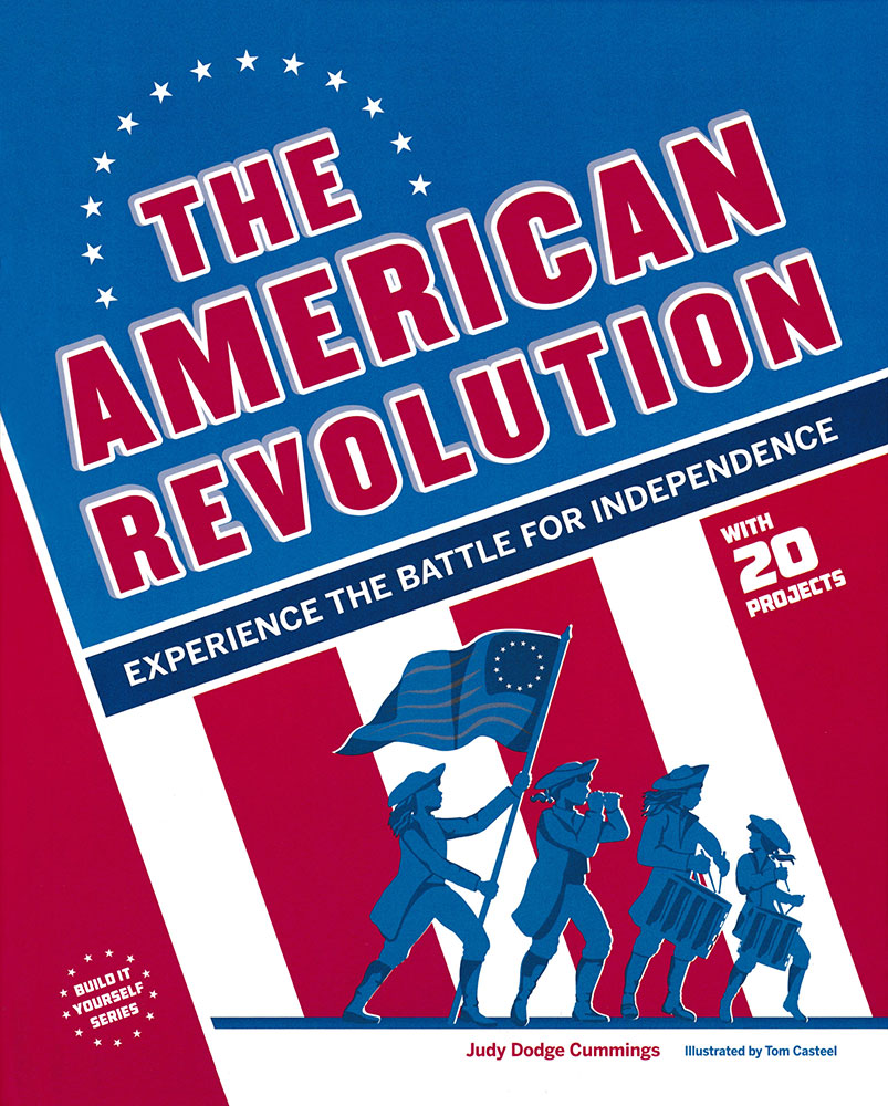 Build It Yourself: The American Revolution Book