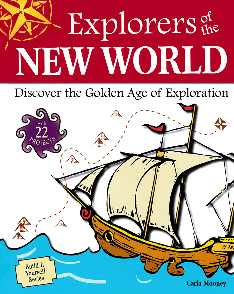 Build It Yourself: Explorers of the New World Book