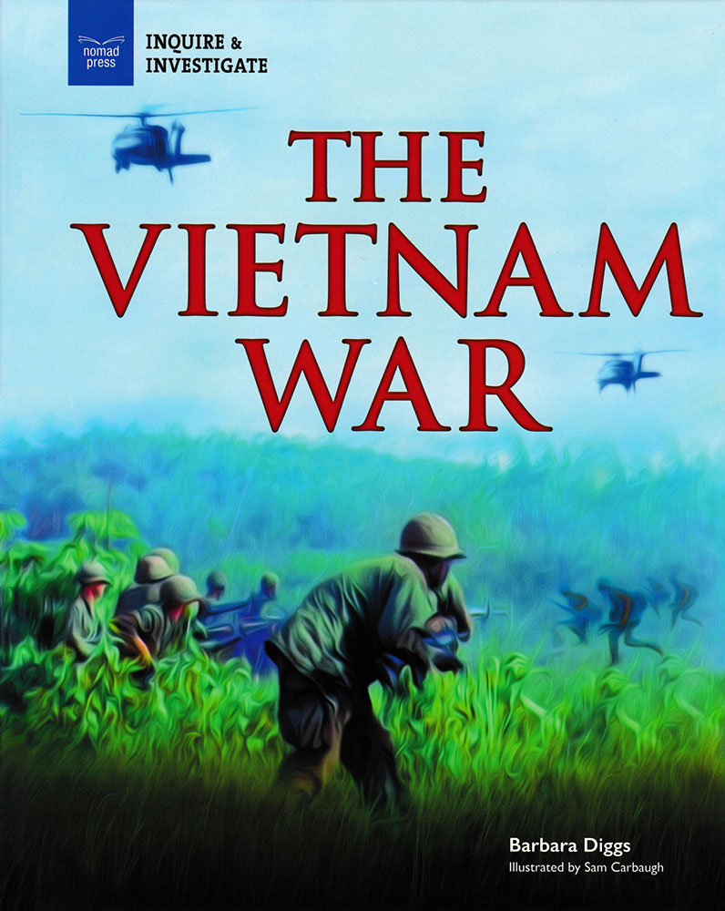 Inquire & Investigate: The Vietnam War Book