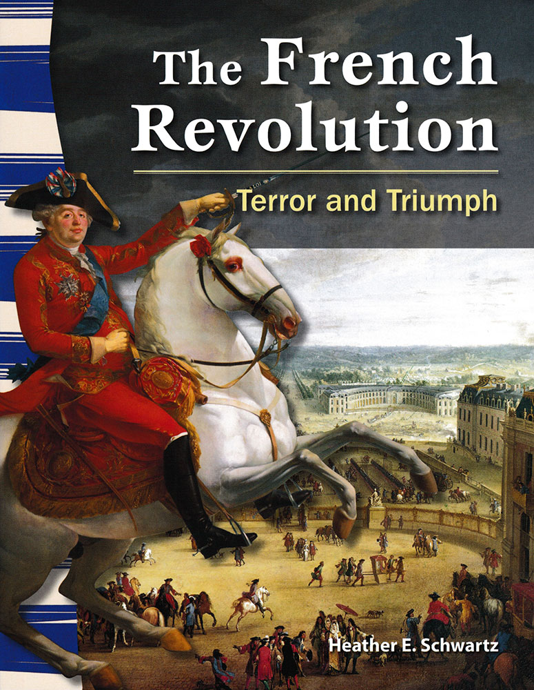 The French Revolution Primary Source Reader
