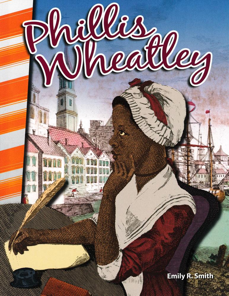 Phillis Wheatley Biography Reader