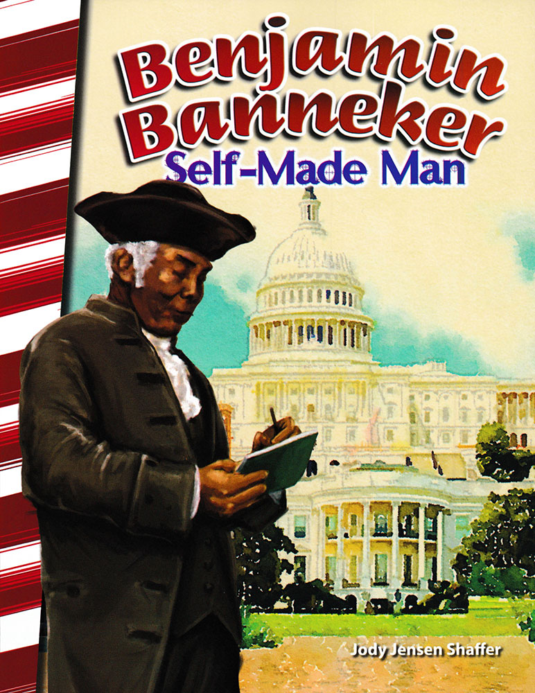 Benjamin Banneker: Self-Made Man Biography Reader