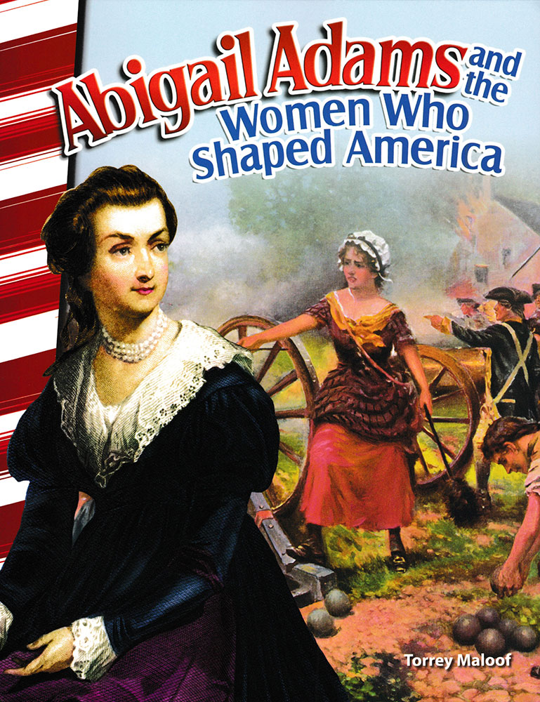 Abigail Adams and the Women Who Shaped America Biography Reader