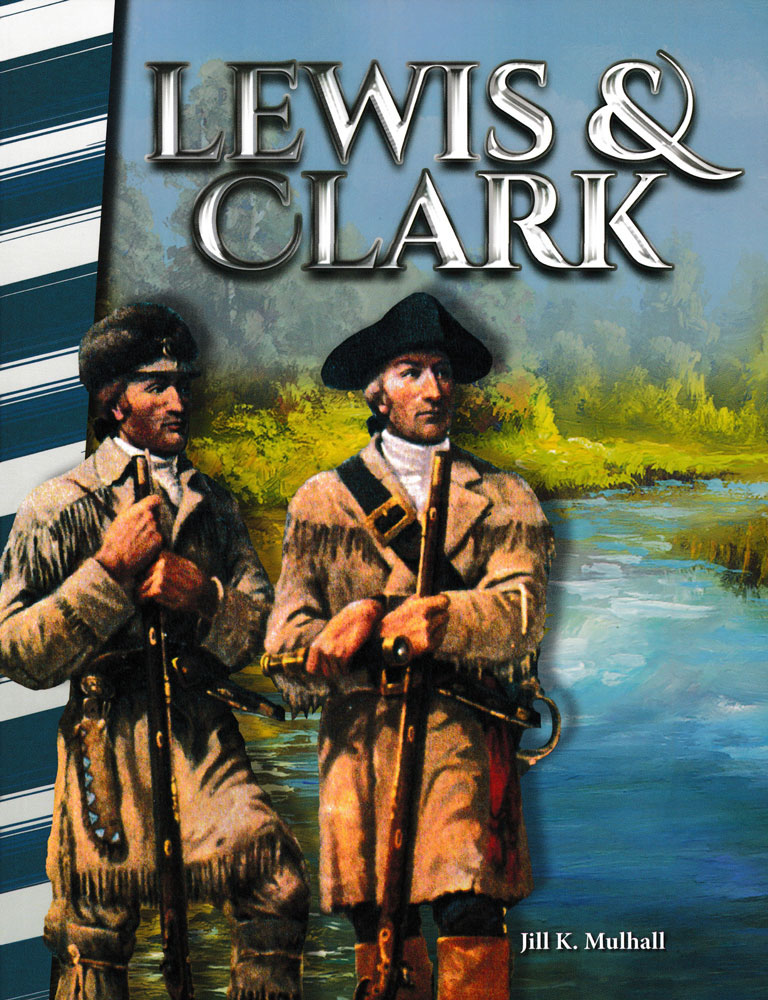 Lewis & Clark Biography Reader