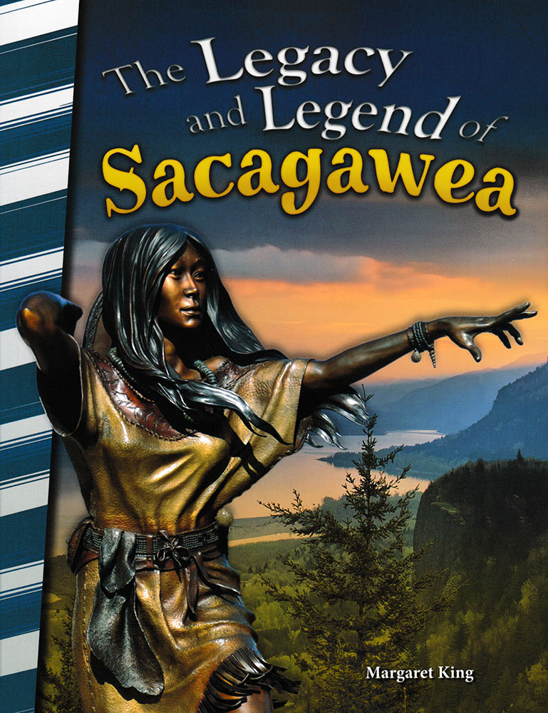 The Legacy and Legend of Sacagawea Biography Reader - The Legacy and Legend of Sacagawea Biography Reader - Print Book