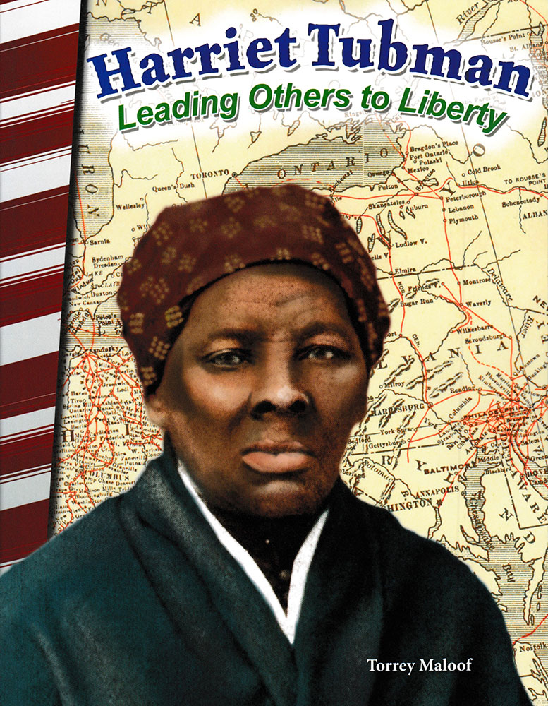 Harriet Tubman: Leading Others to Liberty Biography Reader