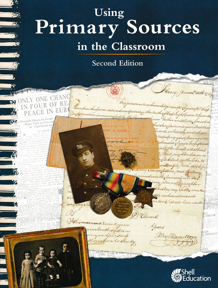 Using Primary Sources in the Classroom Book - Using Primary Sources in the Classroom Print Book