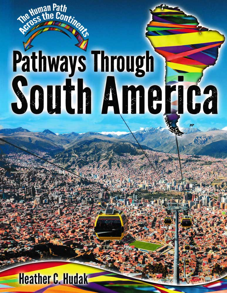 Pathways Through South America Book