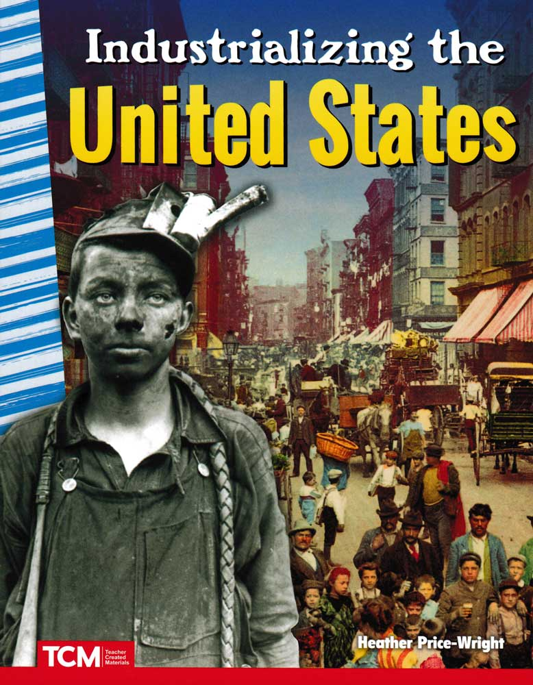 Industrializing the United States Reader
