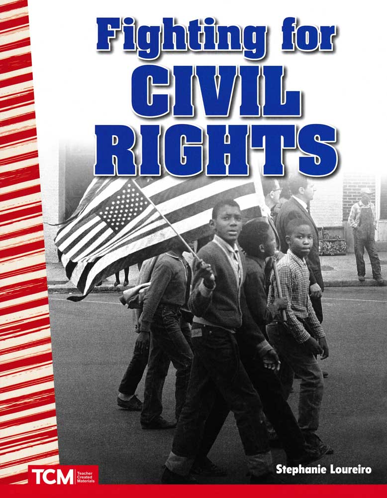 Fighting for Civil Rights Reader