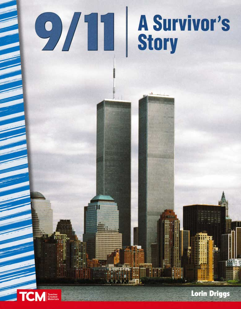 9/11: A Survivor's Story Reader