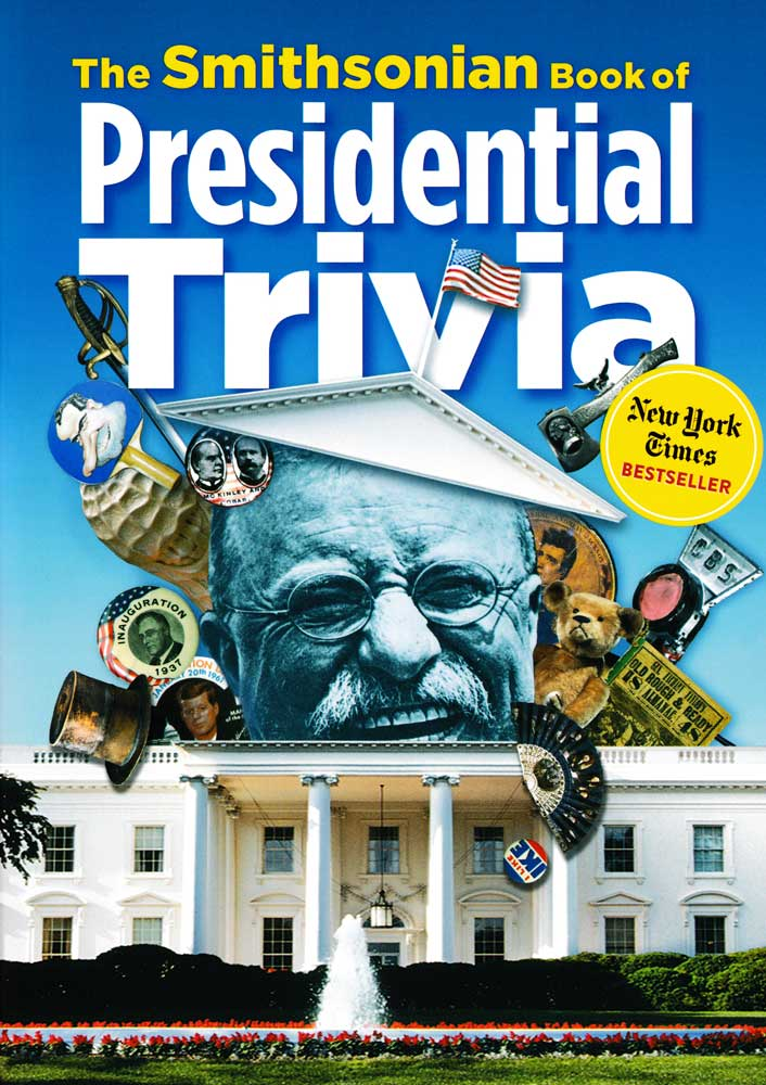The Smithsonian Book Of Presidential Trivia Book