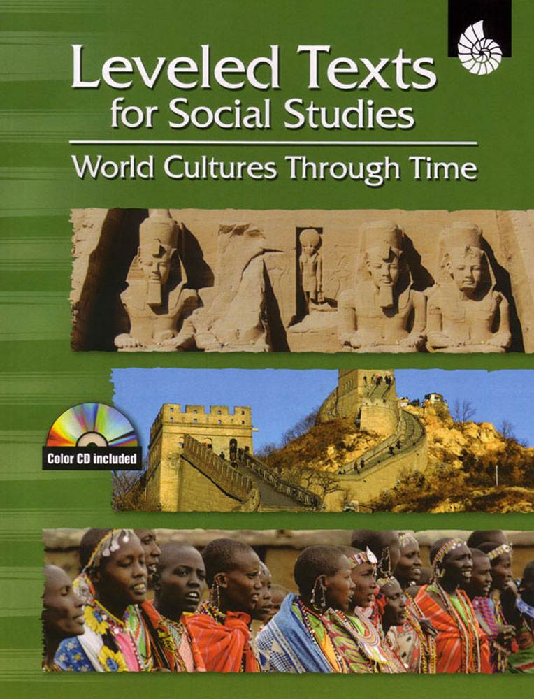 Leveled Texts: World Cultures Through Time Book - Leveled Texts: World Cultures Through Time Print Book