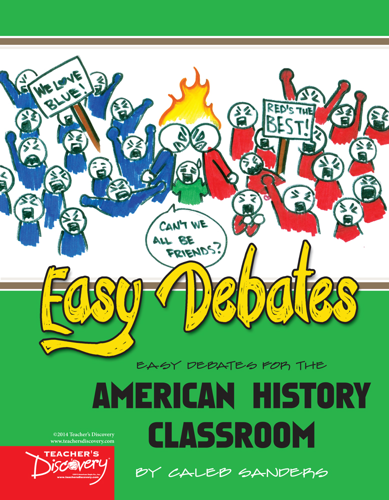Easy Debates for the American History Classroom Book - Easy Debates for the American History Classroom Print Book
