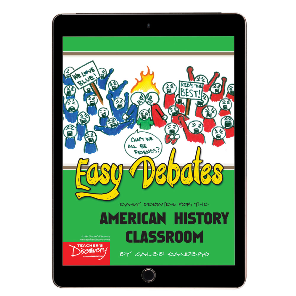 Easy Debates for the American History Classroom Book