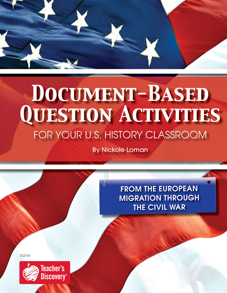 Document-Based Question Activities: From European Migration Through the Civil War Book