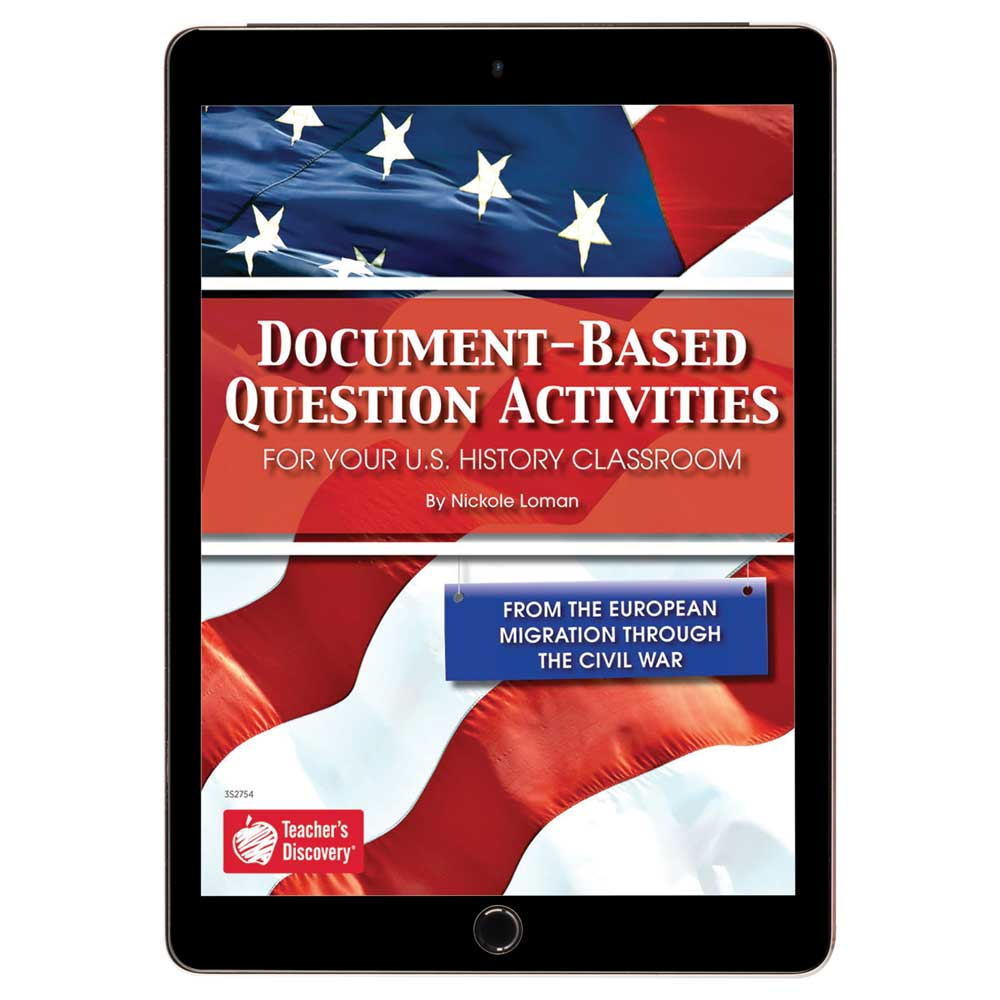 Document-Based Question Activities: From the European Migration Through the Civil War Book - Document-Based Question Activities: From the European Migration Through the Civil War Print Book
