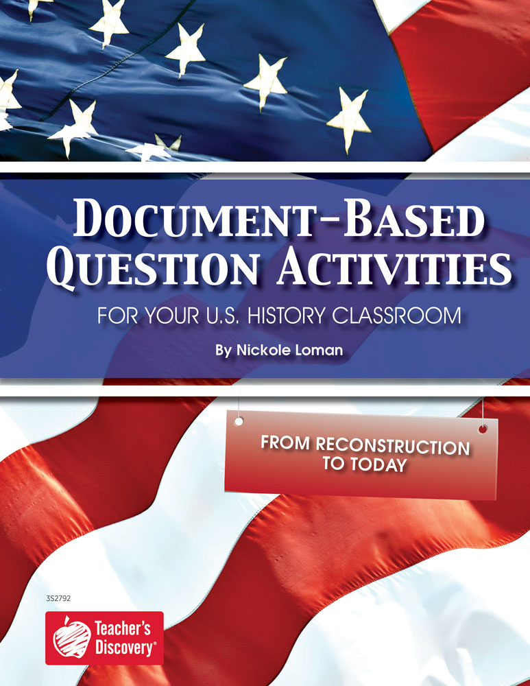 Document-Based Question Activities: From Reconstruction to Today Book - Document-Based Question Activities: From Reconstruction to Today Print Book