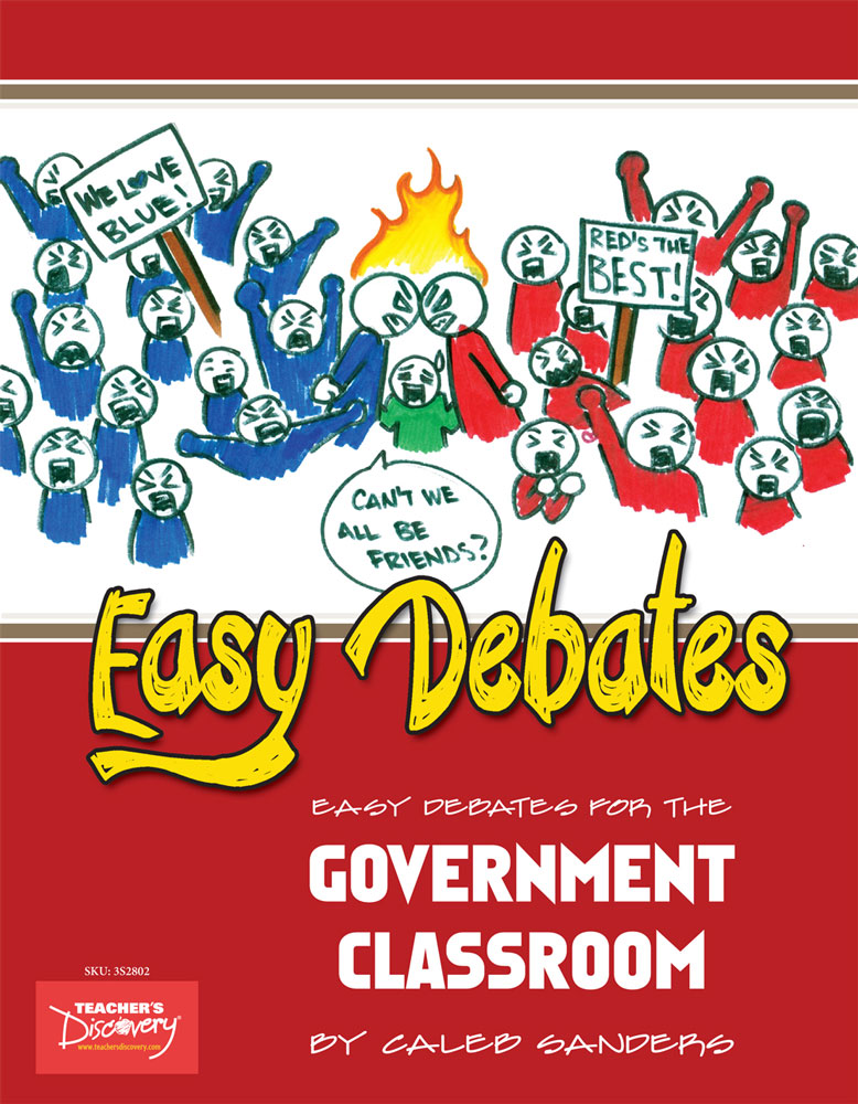 Easy Debates for the Government Classroom Book - Easy Debates for the Government Classroom Print Book