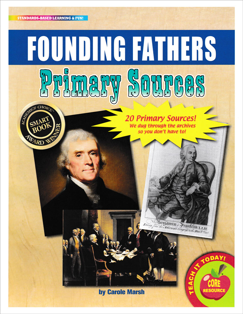 Founding Fathers Primary Sources Pack
