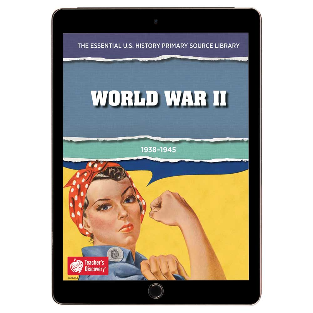 The Essential U.S. History Primary Source Library: World War II Download