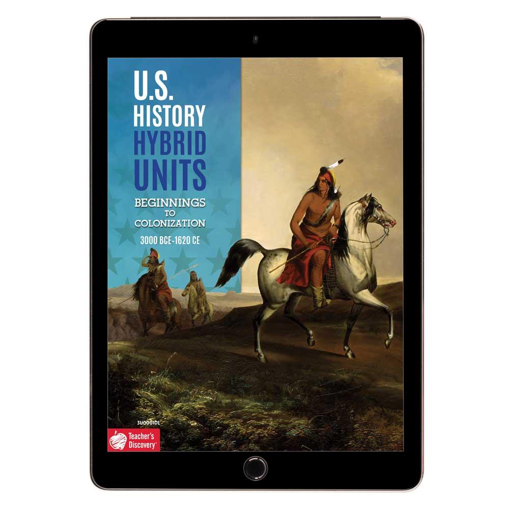 U.S. History Hybrid Unit: Beginnings to Colonization Download