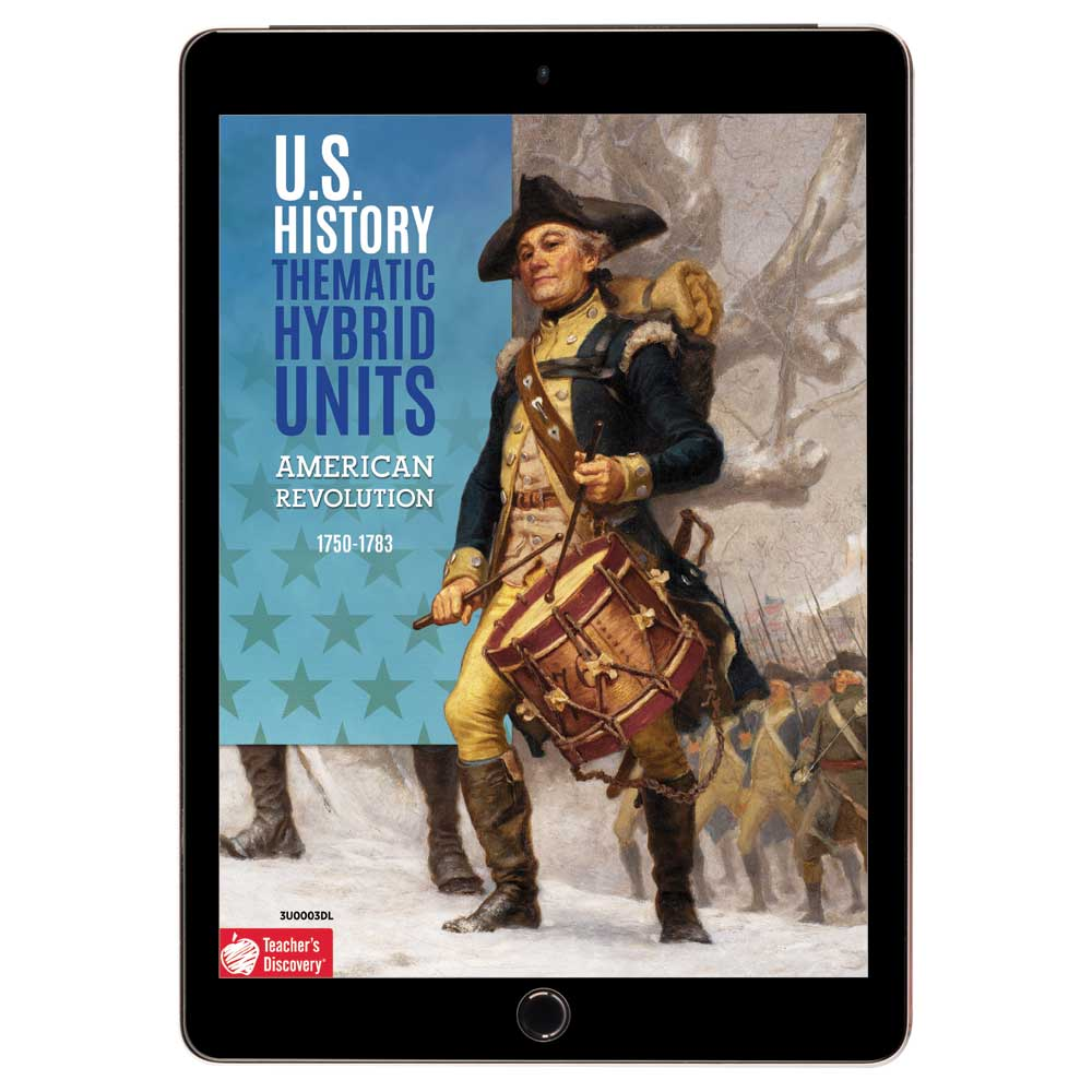 U.S. History Thematic Hybrid Unit: American Revolution Download