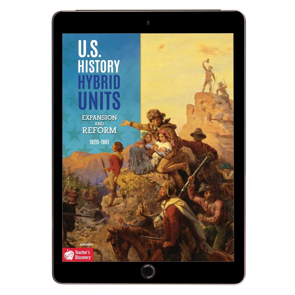 U.S. History Hybrid Unit: Expansion and Reform Download