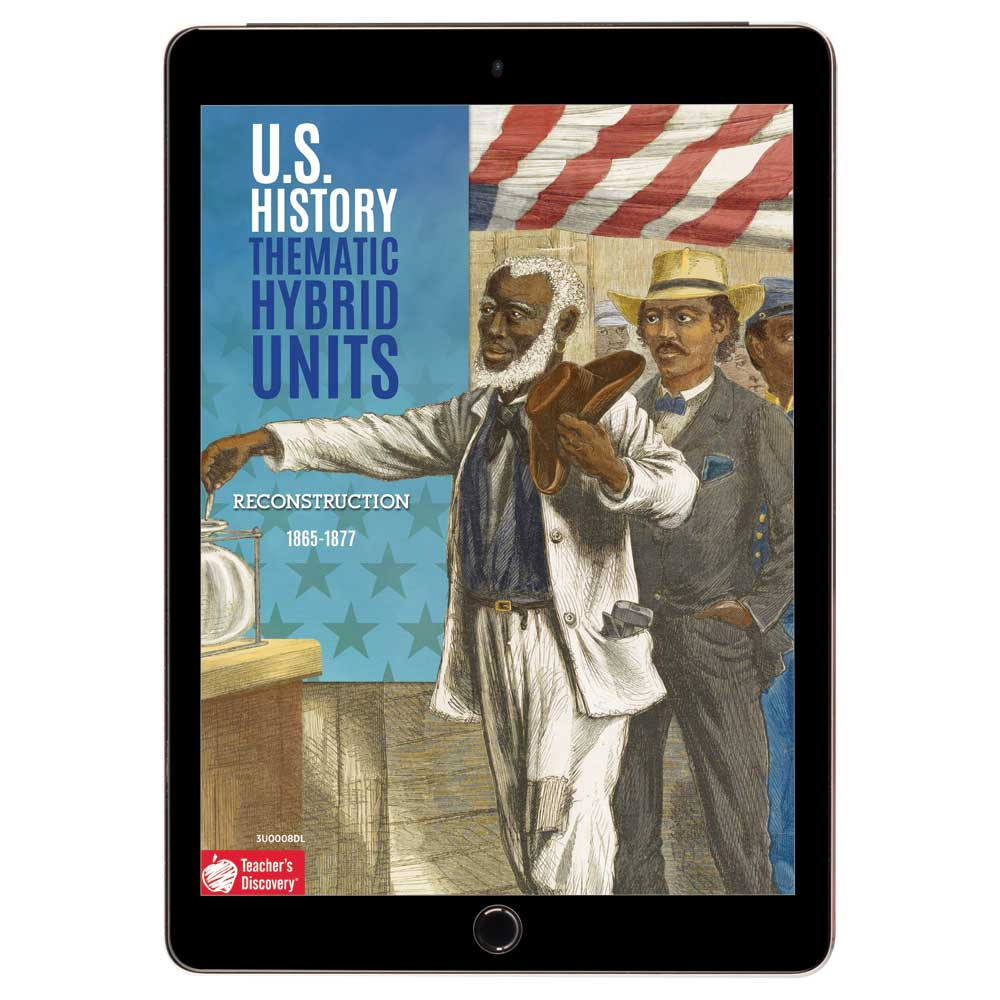 U.S. History Thematic Hybrid Unit: Reconstruction Download
