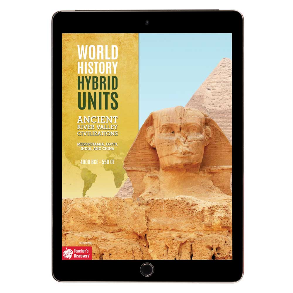 World History Hybrid Unit: Ancient River Valley Civilizations Download - Hybrid Learning Resource