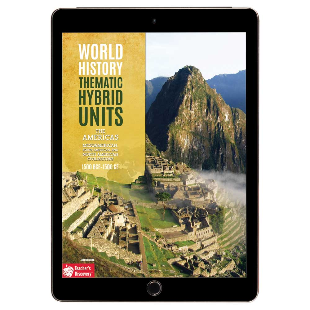 World History Thematic Hybrid Unit: The Americas Download - Hybrid Learning Resource