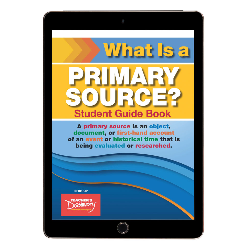 What Is a Primary Source? Student Exercise Guide