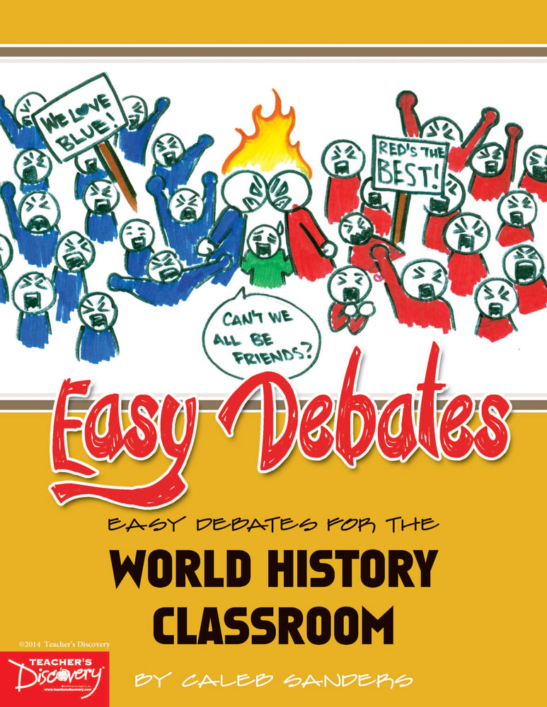 Easy Debates for the World History Classroom Book - Easy Debates for the World History Classroom Print Book