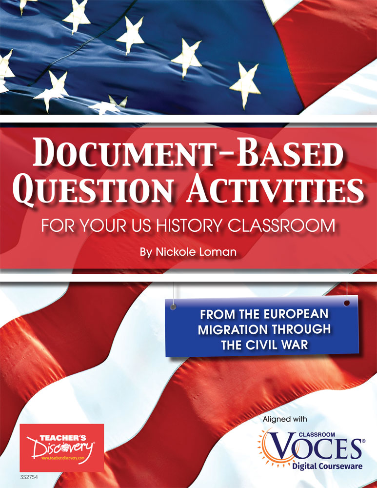 Document-Based Question Activities: From European Migration Through the Civil War Book - Document-Based Question Activities: From European Migration Through the Civil War Print Book