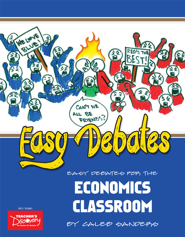 Easy Debates for the Economics Classroom Book - Easy Debates for the Economic Classroom Print Book