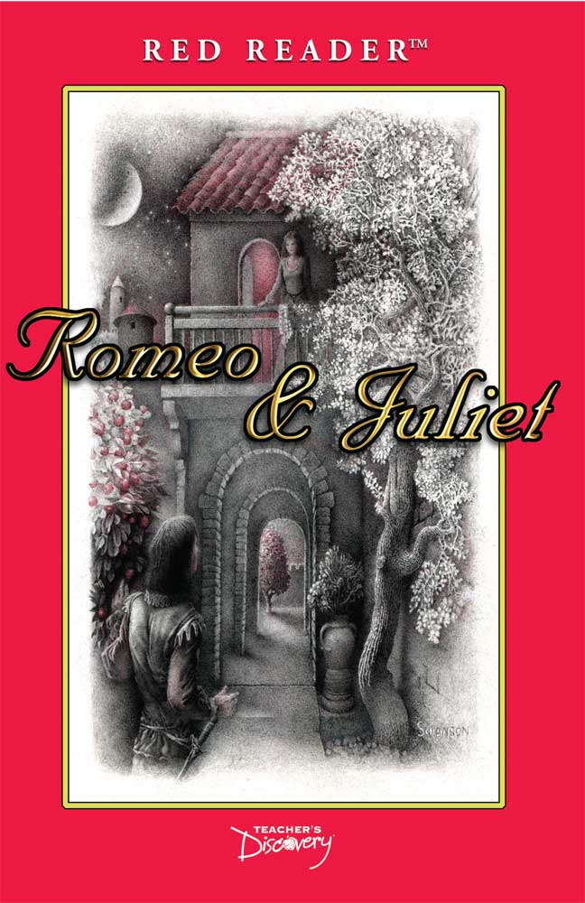 Romeo and Juliet Red Reader - Romeo and Juliet Red Reader