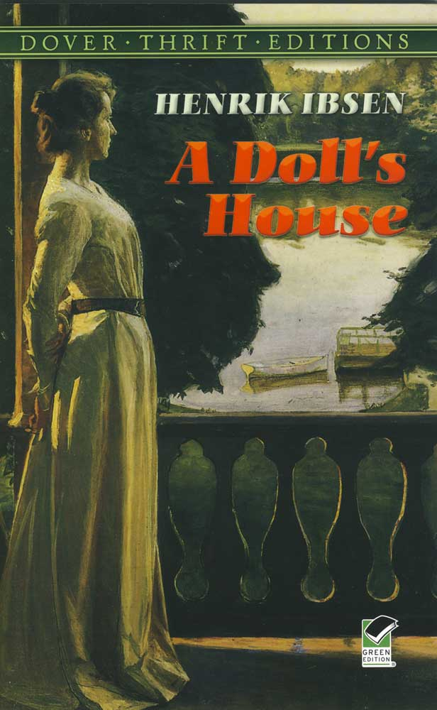 an essay on henrik ibsen and a dolls house
