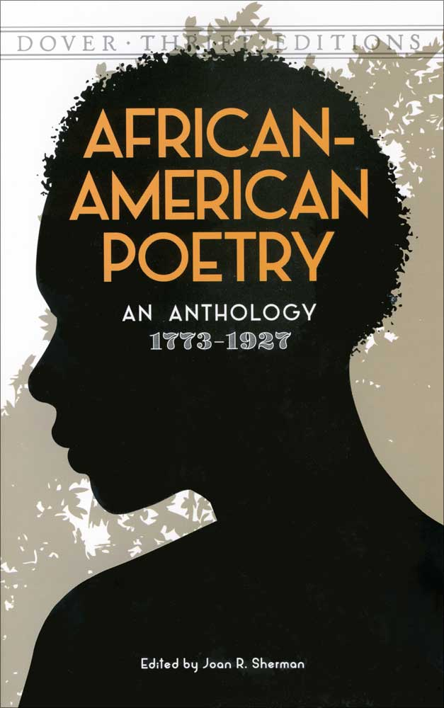 African American Poetry: An Anthology 1773-1927 Paperback Book (NP)