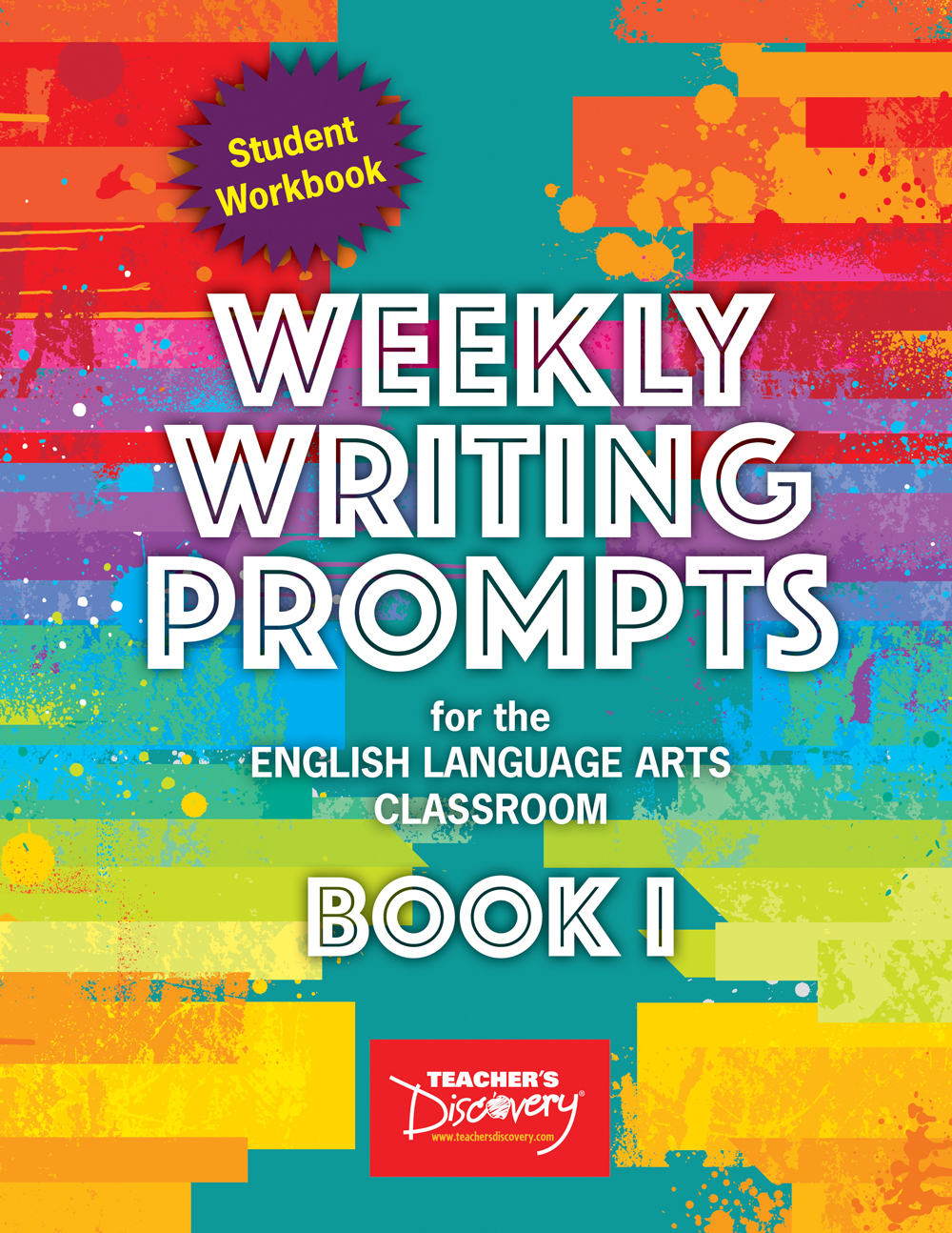 Weekly Writing Prompts for the English Language Arts Classroom Book I Student Workbook Set of 15 s