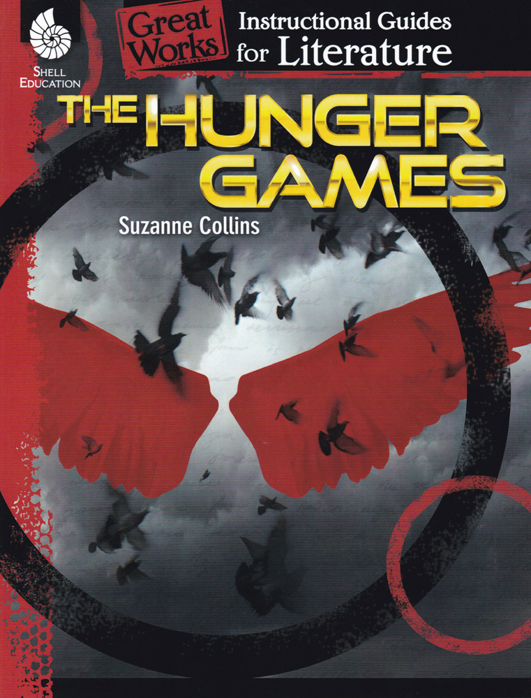 Great Works Instructional Guide for Literature: The Hunger Games
